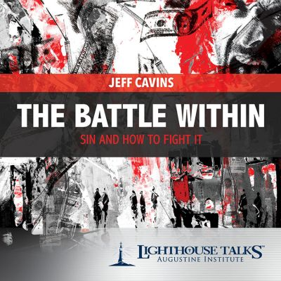The Battle Within by Jeff Cavins Faithraiser Catholic Media of the Month October 2018