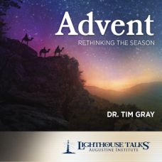 Advent: Rethinking the Season by Dr. Tim Gray | Faithraiser | Catholic Media 2018