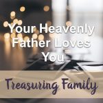 Your Heavenly Father Loves You Devotional Reflection