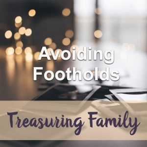 Avoiding Footholds Devotional Reflection