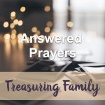 Answered Prayers (Treasuring Family Devotional Reflection)