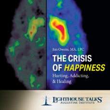 The Crisis of Happiness: Hurting, Addicting and Healing by Jim Owens Faithraiser Catholic Media of the Month for February 2019