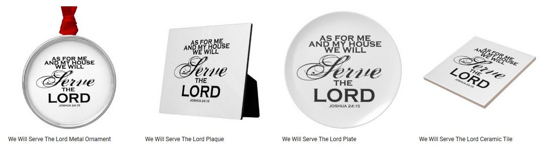 Joshua 24:15 - We Will Serve The Lord