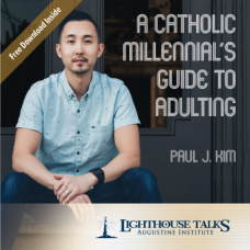 A Catholic Millennial's Guide to Adulting by Paul J. Kim Faithraiser Catholic Media 2019