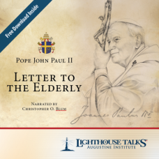 Letter to the Elderly by Pope John Paul II Faithraiser Catholic Media 2018