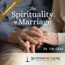 The Spirituality of Marriage by Dr. Tim Gray Faithraiser Catholic Media of the Month 2020